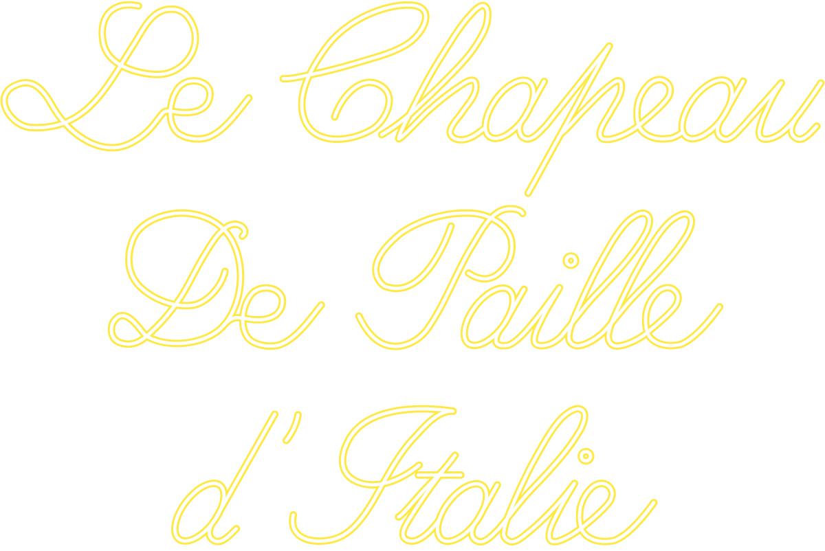 Le Chapeau de Paille d'Italie – Font Spaghetti